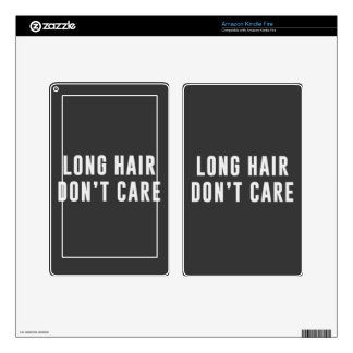 Long hair.. Don't care Kindle Fire Skins