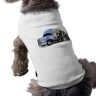 Long Haul Trucking T-Shirt