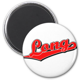 Long in Red 2 Inch Round Magnet