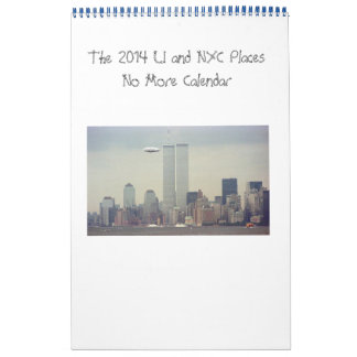 Long Island and NYC Places No More Calendar(11x17)