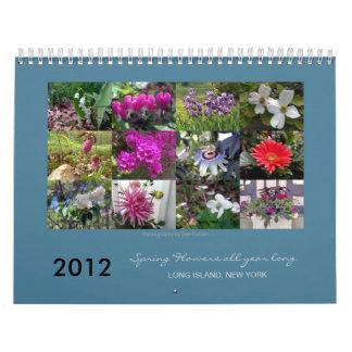 Long Island's spring flowers 2012 Calendar