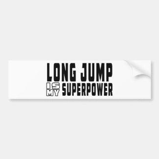 Long Jump is my superpower Car Bumper Sticker