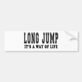 Long Jump It's way of life Car Bumper Sticker