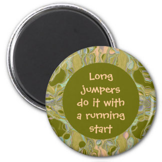 Long jumpers do it joke 2 inch round magnet