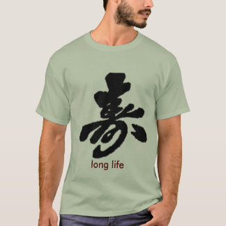 Long Life, long life T-Shirt
