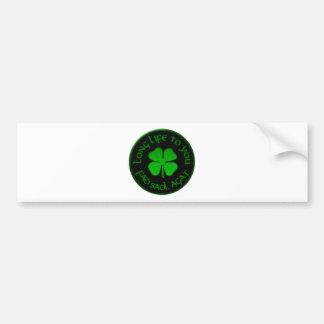 Long Life To You Irish Saying Car Bumper Sticker