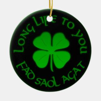 Long Life To You Irish Saying Ornaments