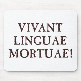 Long Live Dead Languages - Latin Mouse Pad