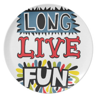 Long Live Fun - melamine plate