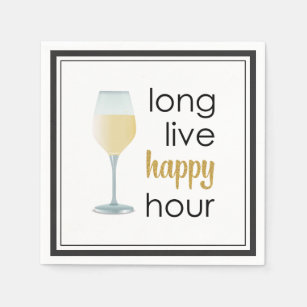 Long Live Happy Hour Funny Quote Napkin