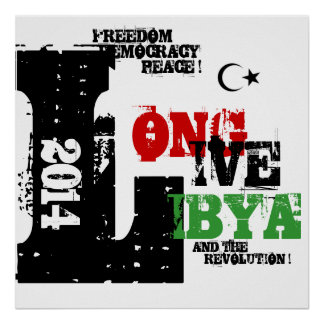 LONG LIVE LIBYA AND THE REVOLUTION 2014 POSTER
