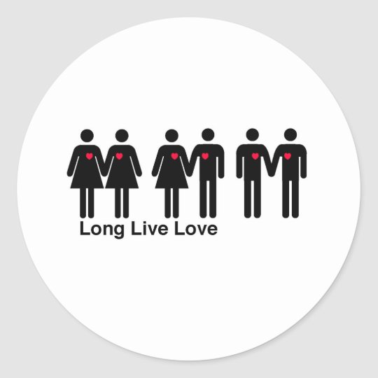 Long Live Love Classic Round Sticker
