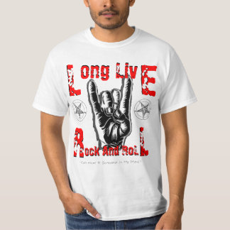 Long Live Rock And Roll T Shirt