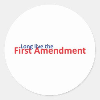 Long live the 1st Amenedment Classic Round Sticker
