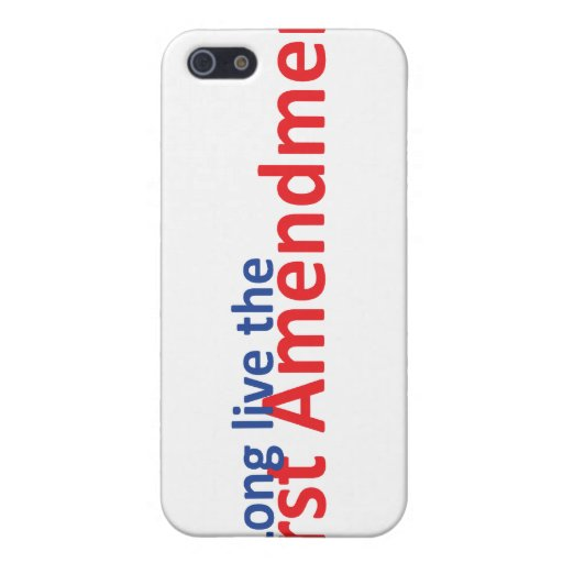 Long live the 1st Amenedment Case For iPhone 5