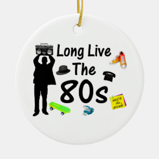 Long Live The 80s Culture Ceramic Ornament
