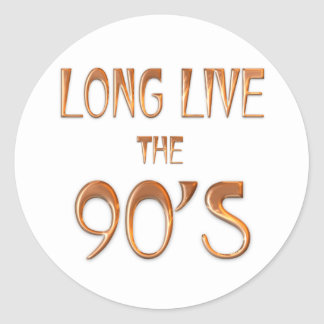Long Live the 90s Classic Round Sticker