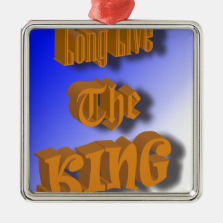 Long Live The King Nice Design Metal Ornament