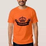Long live the King T Shirts