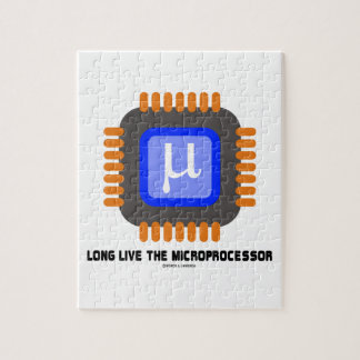 Long Live The Microprocessor (Geek Humor) Jigsaw Puzzle