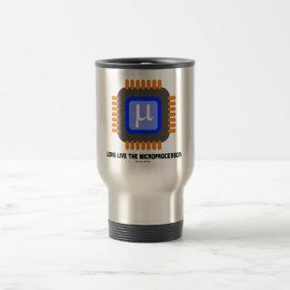Long Live The Microprocessor (Geek Humor) Coffee Mug