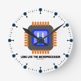 Long Live The Microprocessor (Geek Humor) Round Wallclock