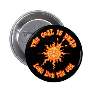 Long Live the Sun 2 Inch Round Button