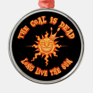 Long Live the Sun Metal Ornament