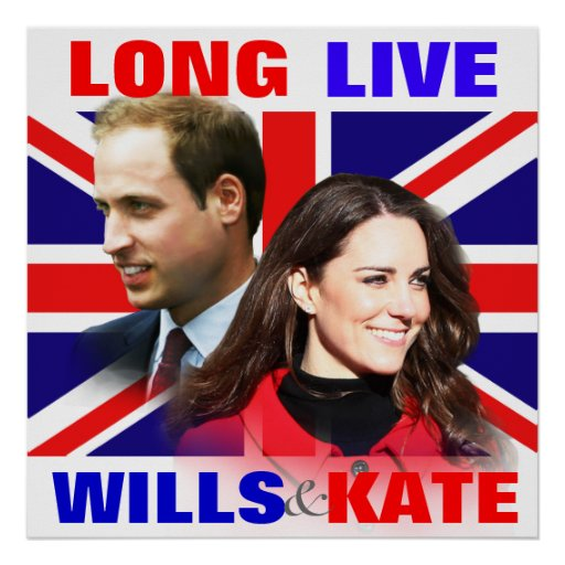Long Live Wills & Kate Picture Poster