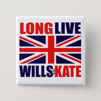 Long Live Wills & Kate Pinback Button
