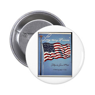 Long May It Wave Pinback Button