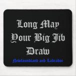 Long May Your Big Jib Draw Mouse Pad