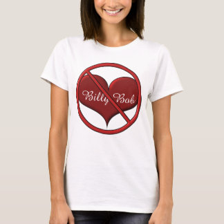 LONG NAME Personalized NOT Love by Sonja A.S. T-Shirt