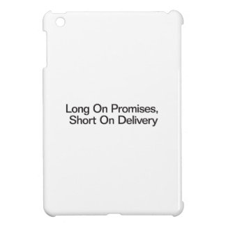 Long On Promises, Short On Delivery iPad Mini Cases