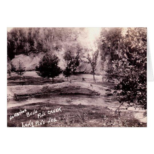 Long Pine Nebraska Horseshoe Bend, Pine Creek, Card
