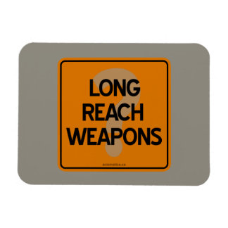 LONG REACH WEAPONS? MAGNET