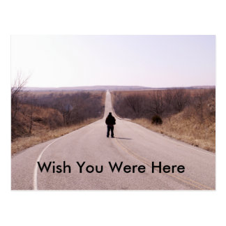 Long Road To Nowhere x, Wish You Were Here Postcard