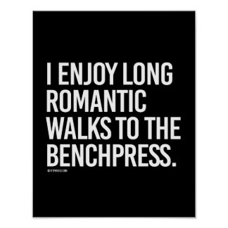 Long Romantic walks to the benchpress -   - Gym Hu Poster