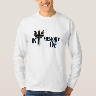 "Long Sleeve ""In Memory of"" w/Cross T-Shirt"