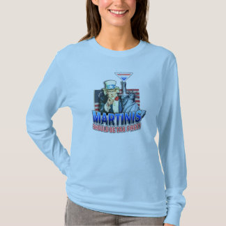 Long Sleeved T-shirt - Martinis Should Be Tax Free