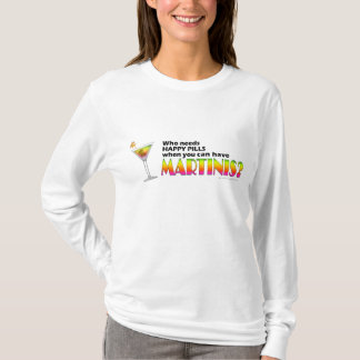 Long Sleeved T-shirt - Martinis v. Happy Pills