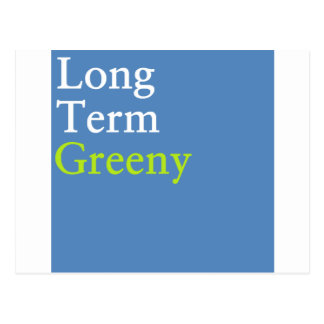 Long Term Greeny Postcard