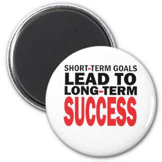 LONG TERM SUCCESS MAGNET