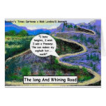 Long & Whining Road Funny Gifts & Collectibles Greeting Cards