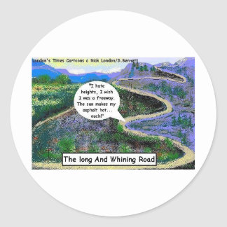 Long & Whining Road Funny Gifts & Collectibles Classic Round Sticker