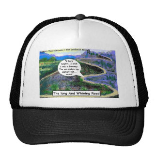 Long & Whining Road Funny Gifts & Collectibles Trucker Hat