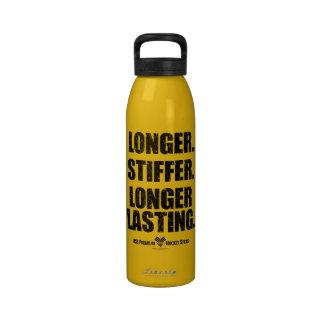 Longer. Stiffer. Longer Lasting. Drinking Bottle