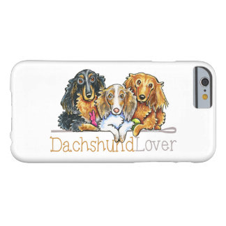 Longhaired Dachshund Lover Barely There iPhone 6 Case