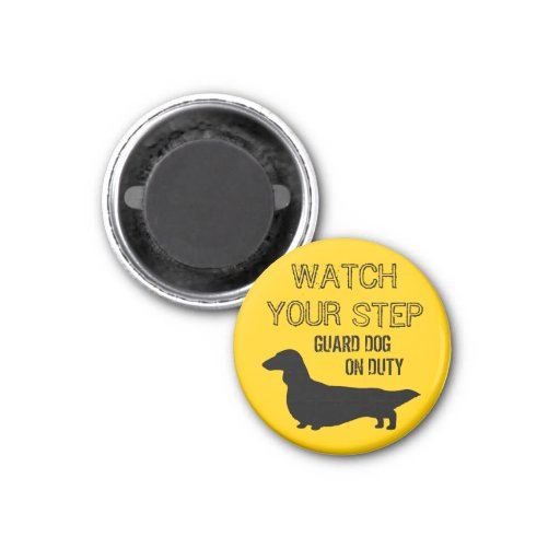 Longhaired Dachshund Watch Your Step 1 Inch Round Magnet