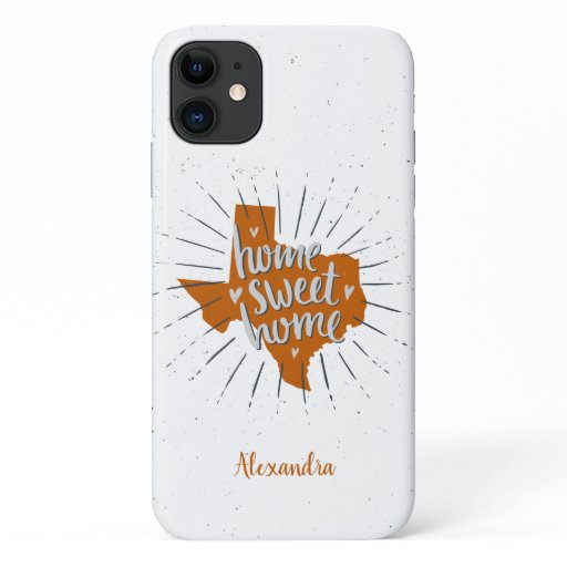 Longhorn Burnt Orange Home Sweet Home - Texas iPhone 11 Case